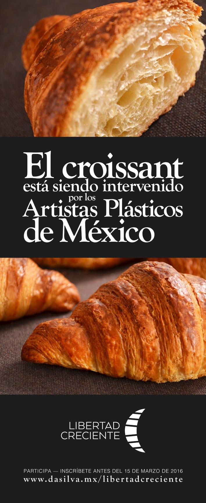 el croissant esta siendo intervenido por los artistas plasticos de mexico